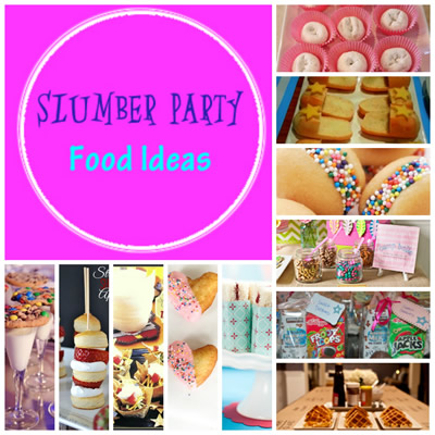 best sleepover party food snacks