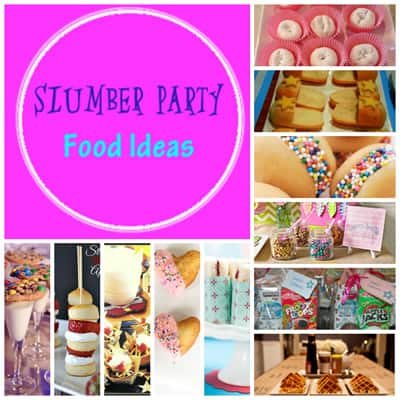 slumber party food ideas_sleepover party ideas